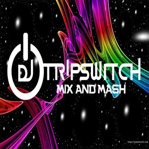 DJ Tripswitch Mix & Mash's avatar
