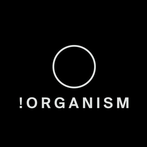 !Organism Rec.'s avatar