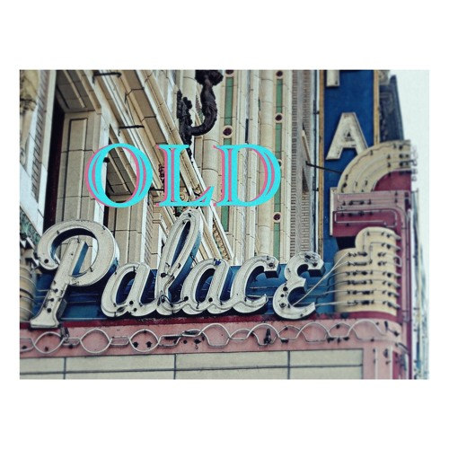 Old Palace.'s avatar
