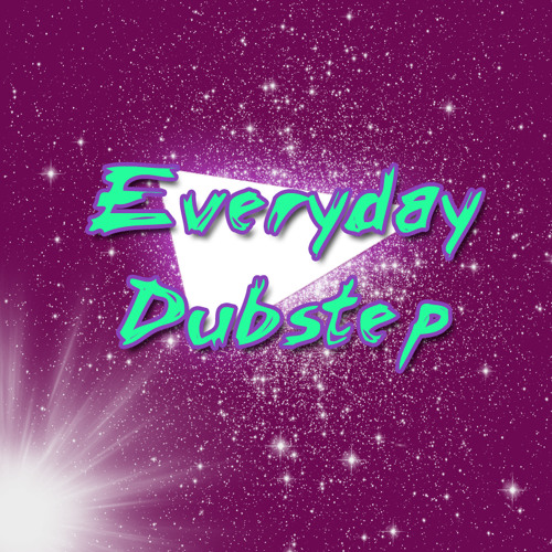 Everyday Dubstep's avatar