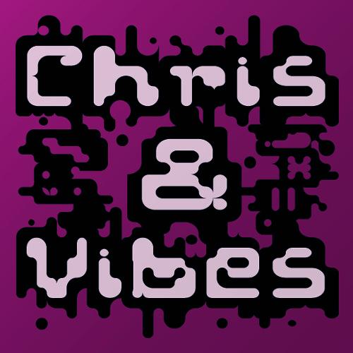 ChrisAndVibes's avatar