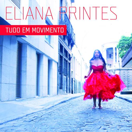 Eliana Printes CD Tudo em Movimento (Quatro faixas do novo CD)
