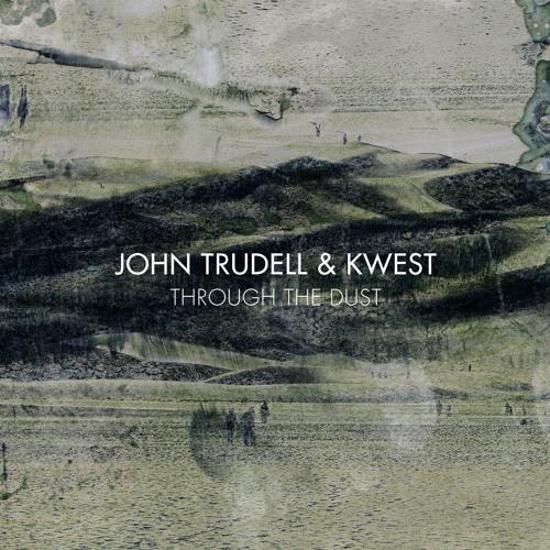 JOHN TRUDELL & KWEST's avatar