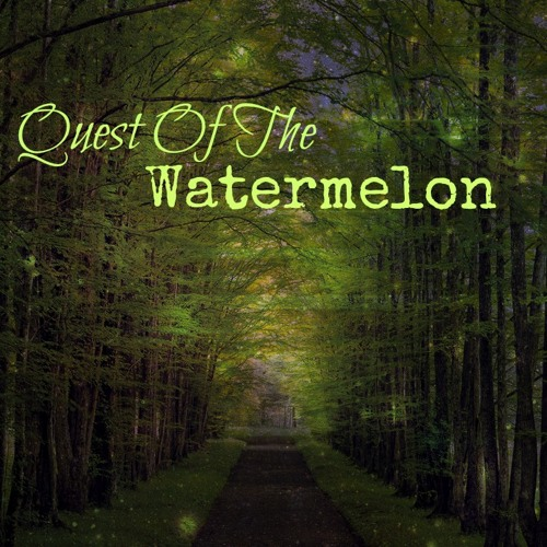 Quest of the Watermelon's avatar