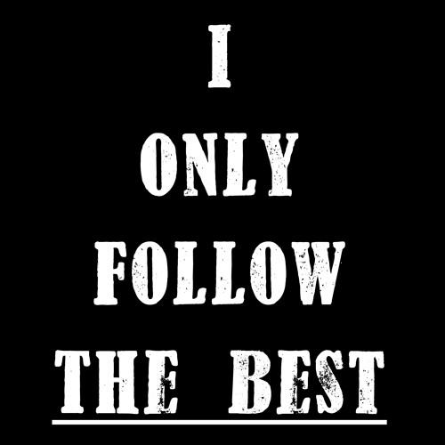 IOnlyFollowTheBest's avatar