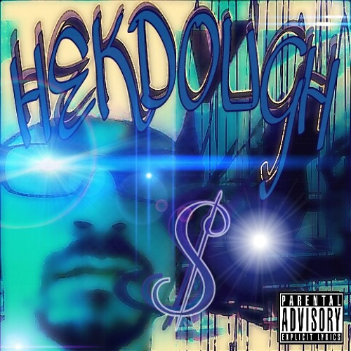 HEKDOUGH -FREESTYLE WHAT HEKDOUGH SAY