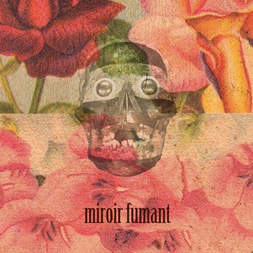 MIROIR FUMANT's avatar