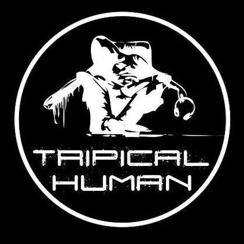 Tripical Human's avatar