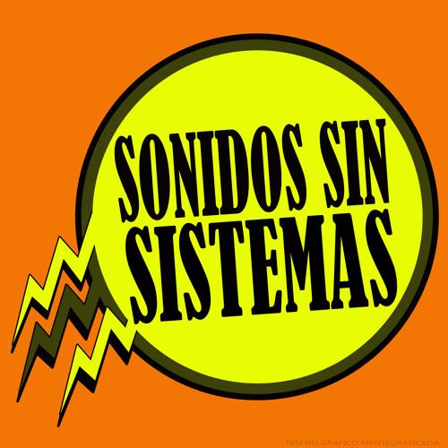 Sonidos Sin Sistemas's avatar