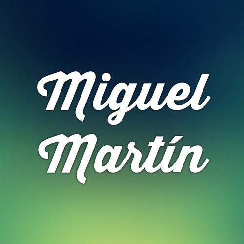 Miguel Martín.'s avatar