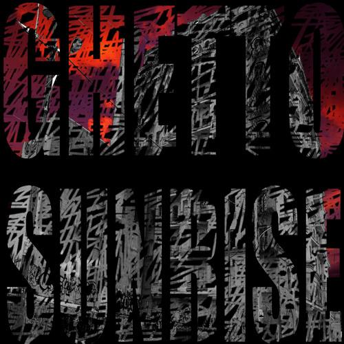 ghettosunrise's avatar