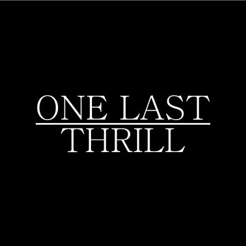 One Last Thrill's avatar