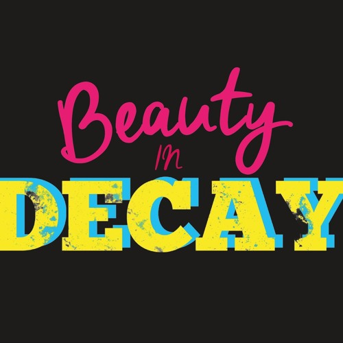 Beauty In Decay's avatar