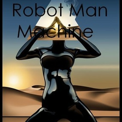 RobotManMachineOfficial3's avatar