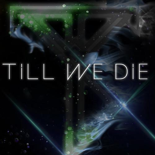 △ TILL WE DIE △'s avatar