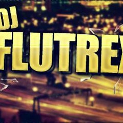 dj flutrex