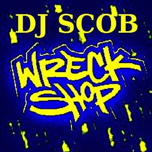 Dj Scob - Wreckshop Records's avatar