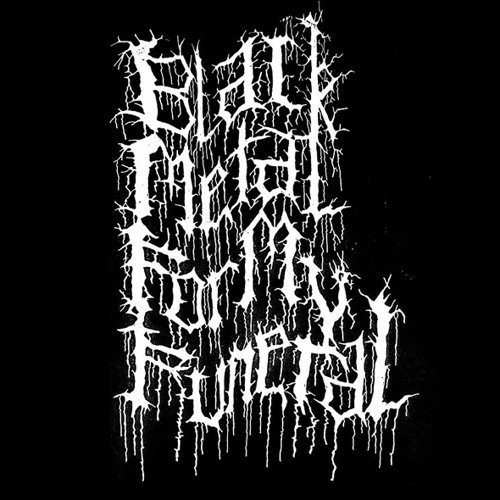 Blackmetal For my Funeral's avatar