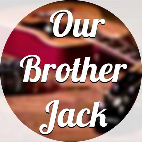 Our Brother Jack's avatar