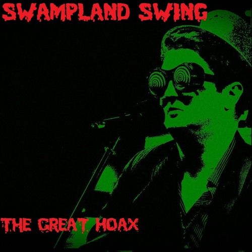 Swampland Swing LP by The Great Hoax {FREE DOWNLOAD}