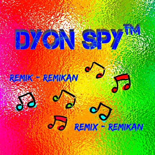 Dyon Spy ™'s avatar