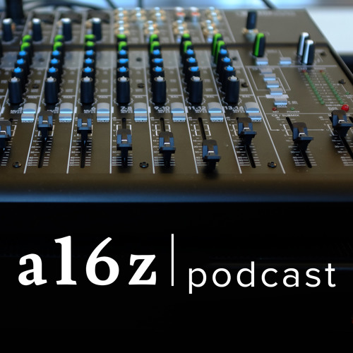a16z Podcast: The Internet of Taste, Streaming Content to Culture