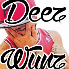 DeezWunz