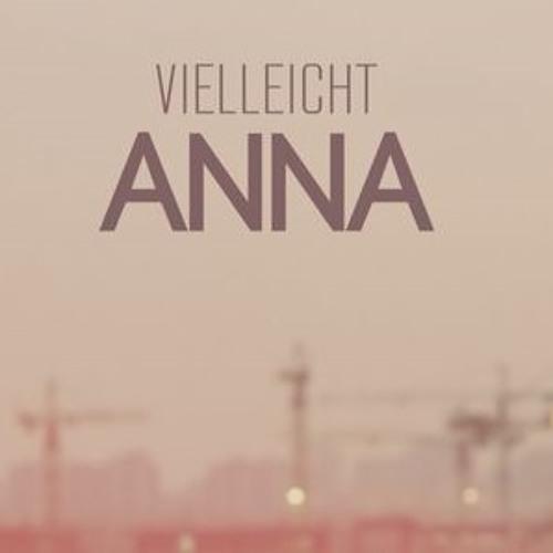 Anna ist es vielleicht's avatar