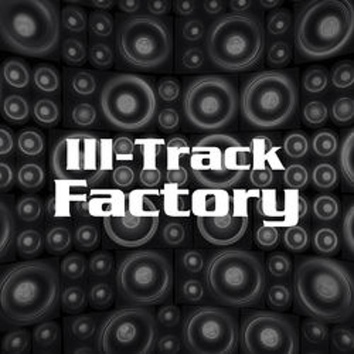 Ill-Track Factory's avatar