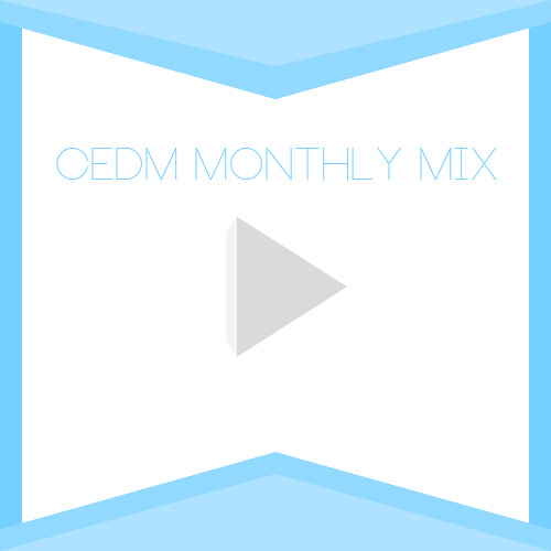 CEDM March Mix (Mixed By AllThings4Good)