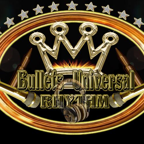 Bullets Universal Rhythm's avatar