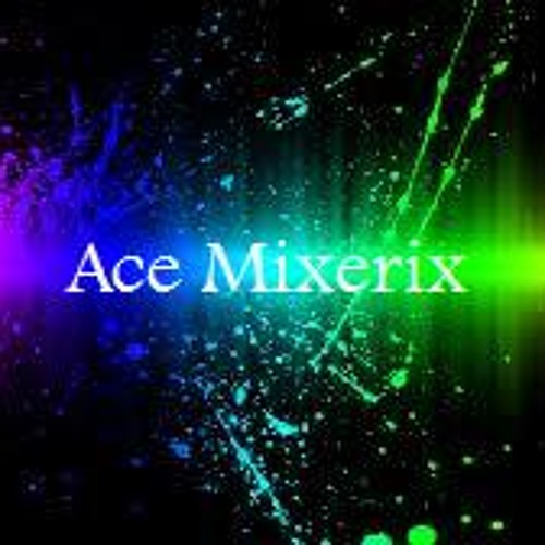 Ace Mixerix's avatar