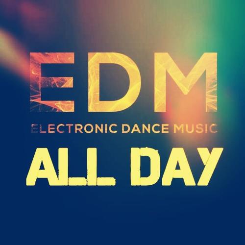 EDM ALL DAY Reposting!'s avatar