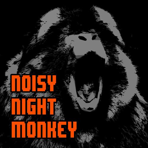 Noisy Night Monkey's avatar