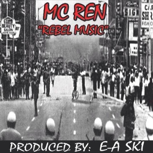 Rebel Music (remix) Ft. Ice Cube Prod. E-A-Ski
