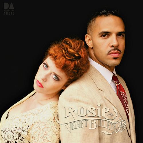 Rosie & the Velvet Bullet's avatar