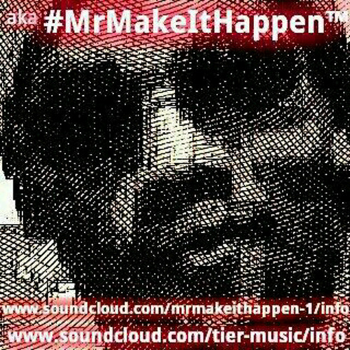 #MrMakeItHappen™'s avatar