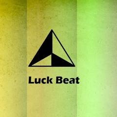 Luck beat