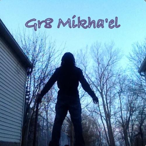 Gr8 Mikha'el's avatar