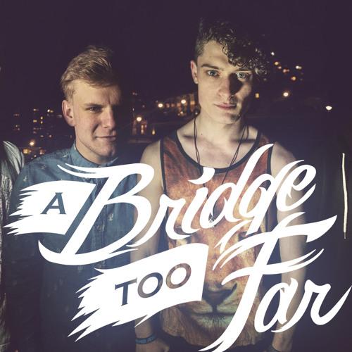 A Bridge Too Far's avatar
