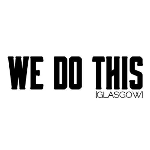 We Do This [Glasgow]'s avatar
