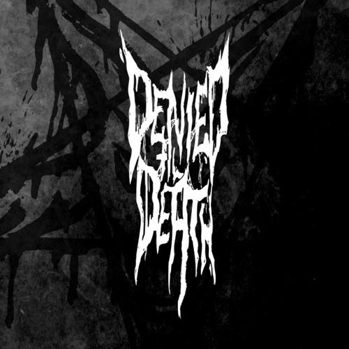 Denied Til Death's avatar