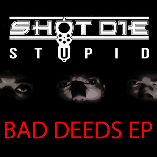 SHOT DIE STUPID's avatar