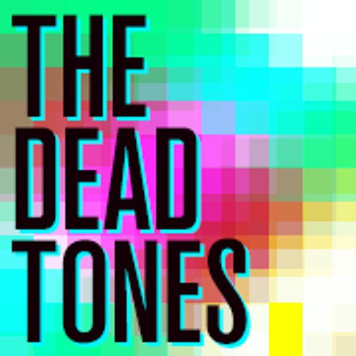 The Dead Tones's avatar
