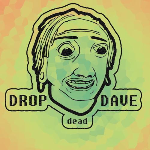 Drop dead Dave's avatar