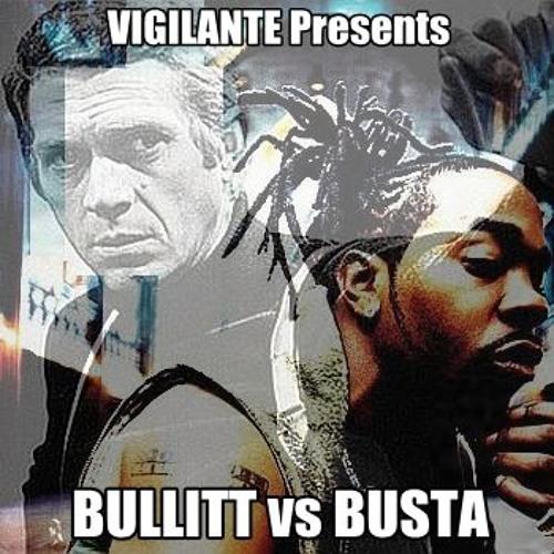- BULLITT vs BUSTA -'s avatar