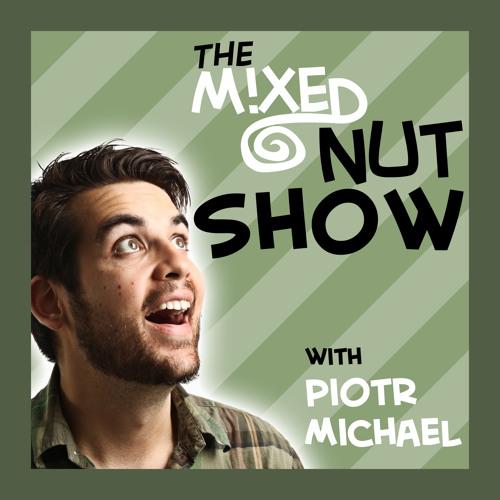 The Mixed Nut Show's avatar
