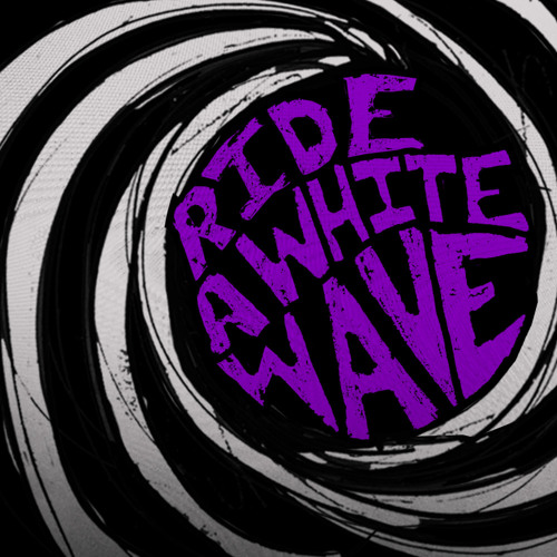 ride a white wave's avatar