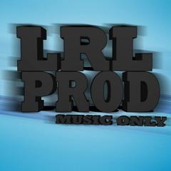 [LRL  PRODUCTION™] Muziks