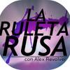 LA RULETA RUSA 2o PROGRAMA